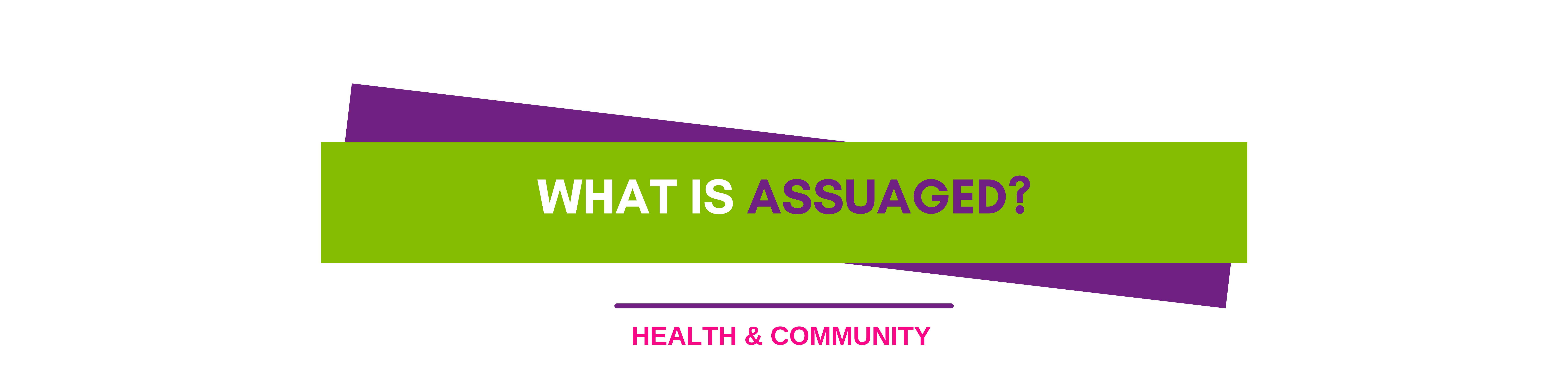 Assuaged-Home-Page-Be-Your-Healthiest-What-Is-Assuaged